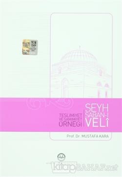Teslimiyet ve Samimiyet Örneği Şeyh Şaban-ı Veli