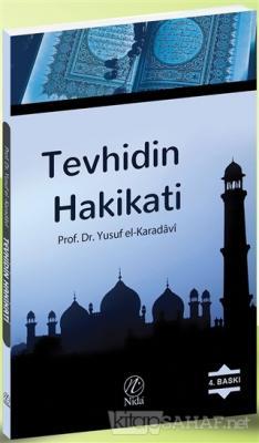 Tevhidin Hakikati - Yusuf El-Karadavi | Yeni ve İkinci El Ucuz Kitabın