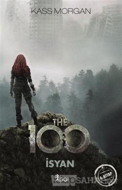 The 100 - İsyan