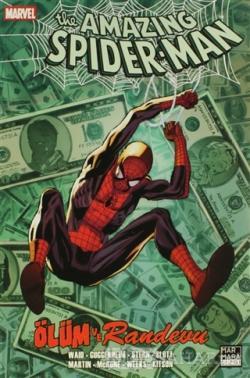 The Amazing Spider-Man Sayı: 7 Ölüm ve Randevu