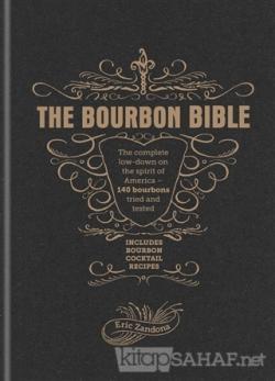 The Bourbon Bible (Ciltli)