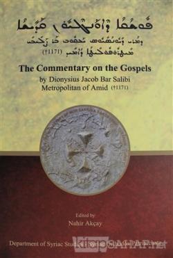 The Commentary on the Gospels (Ciltli)