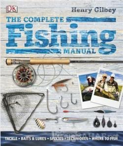 The Complete Fishing Manual (Ciltli)