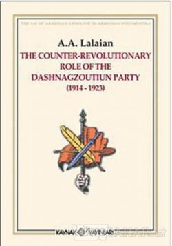 The Counter Revolutionary Role Of The Dashnagzoutiun Party