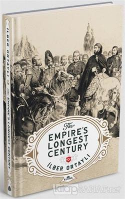 The Empire's Longest Century (Ciltli)