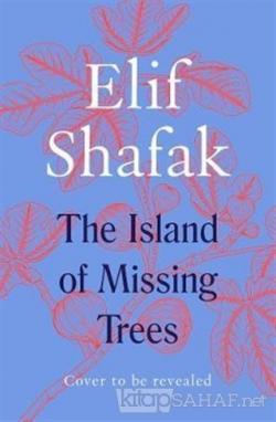 The Island of Missing Trees (Ciltli)