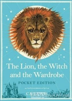 The Lion, the Witch and the Wardrobe (Ciltli)