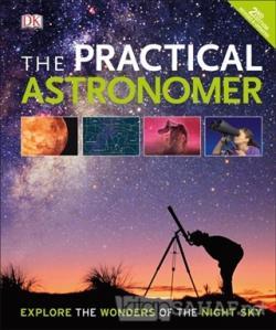 The Practical Astronomer (Ciltli)