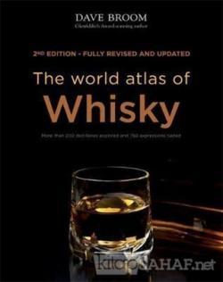 The World Atlas of Whisky (Ciltli)