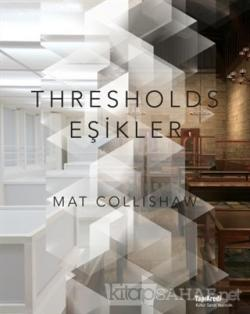 Thresholds - Eşikler