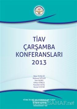 TİAV Çarşamba Konferansları 2013 (Ciltli)