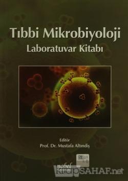Tıbbi Mikrobiyoloji Laboratuvar Kitabı