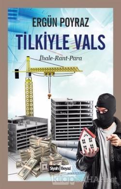 Tilkiyle Vals - Ergün Poyraz | Yeni ve İkinci El Ucuz Kitabın Adresi