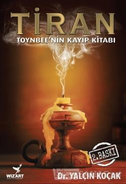 Tiran - Toynbee'nin Kayıp Kitabı