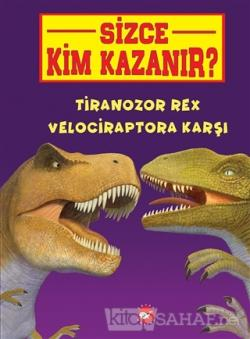 Tiranozor Rex Velociraptora Karşı - Sizce Kim Kazanır?