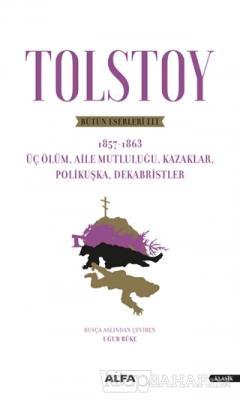 Tolstoy - Bütün Eserleri 3
