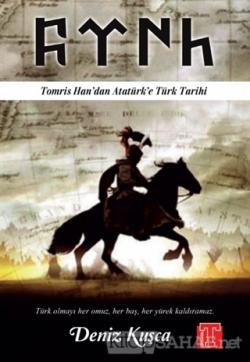 Tomris Han'dan Atatürk'e Türk Tarihi