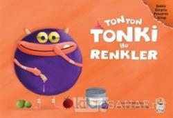 Tonton Tonki İle Renkler (Delikli Sürpriz Pencereli Kitap)