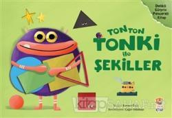 Tonton Tonki ile Şekiller