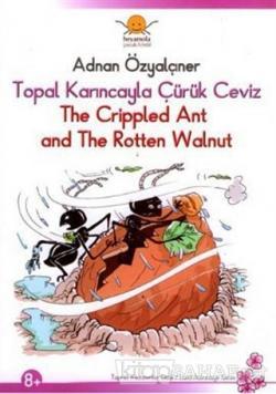 Topal Karıncayla Çürük Ceviz - The Crippled Ant and the Rotten Walnut