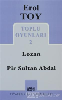 Toplu Oyunları 2 / Lozan - Pir Sultan Abdal