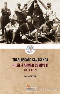 Trablusgarp Savaşı'nda Hilal-i Ahmer Cemiyeti (1911-1912)