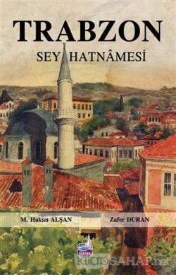 Trabzon Seyahatnamesi