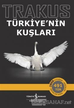 Trakus – Türkiye'nin Kuşları