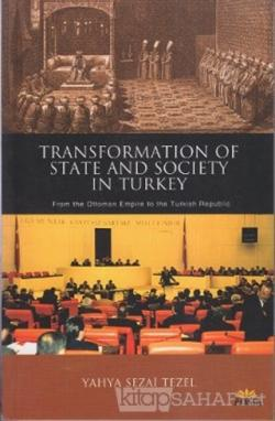 Transformation of State and Society in Turkey