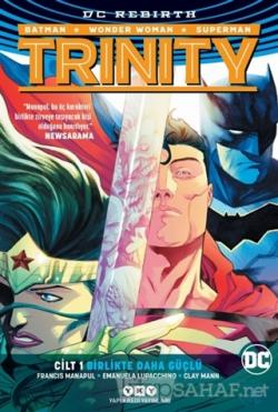 Trinity - Birlikte Daha Güçlü Cilt 1