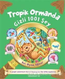 Tropik Ormanda Gizli 1001 Şey