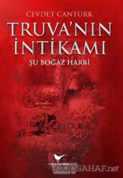 Truva'nın İntikamı: Şu Boğaz Harbi