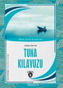 Tuna Kılavuzu - Dünya Çocuk Klasikleri