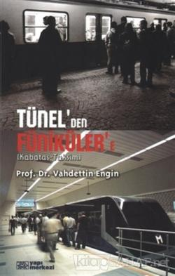 Tünel'den Faniküler'e (Kabataş-Taksim)