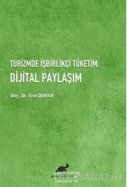 Turizmde İşbirlikçi Tüketim: Dijital Paylaşım