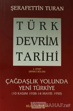 Türk Devrim Tarihi 4. Kitap (Birinci Bölüm)
