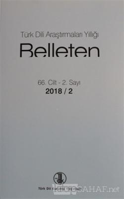 Türk Dili Araştırmaları Yıllığı - Belleten 2018 / 2