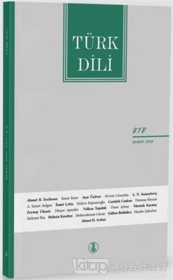 Türk Dili Dergisi Sayı: 818 Şubat 2020