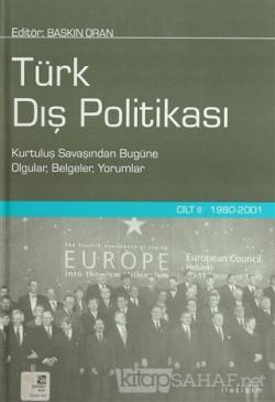 Türk Dış Politikası Cilt 2: 1980-2001 (Ciltli)