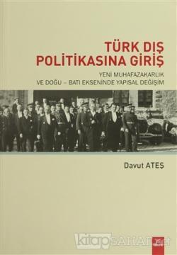 Türk Dış Politikasına Giriş