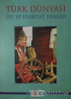 Türk Dünyası Dil ve Edebiyat Dergisi Sayı: 17 Bahar 2004