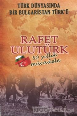 Türk Dünyasında Bir Bulgaristan Türk'ü