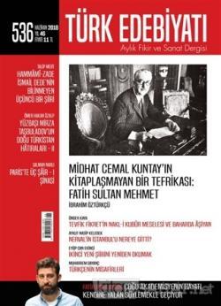 Türk Edebiyatı Dergisi Sayı : 536 Haziran 2018