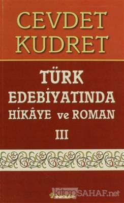 Türk Edebiyatında Hikaye ve Roman 3