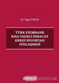 Türk Eximbank Kısa Vadeli İhracat Kredi Sigortası Sözleşmesi