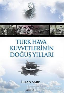 Türk Hava Kuvvetlerinin Doğuş Yılları