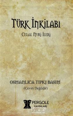 Türk İnkilabı (Osmanlıca Tıpkı Basım)