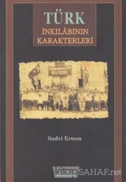 Türk İnkılabının Karakterleri