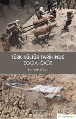 Türk Kültür Tarihinde Boğa - Öküz