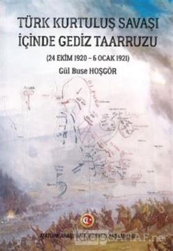 Türk Kurtuluş Savaşı İçinde Gediz Taarruzu